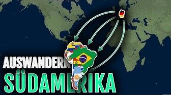 Auswandern Südamerika 🌎   Brasilien, Chile, Paraguay, Kolumbien, Argentinien