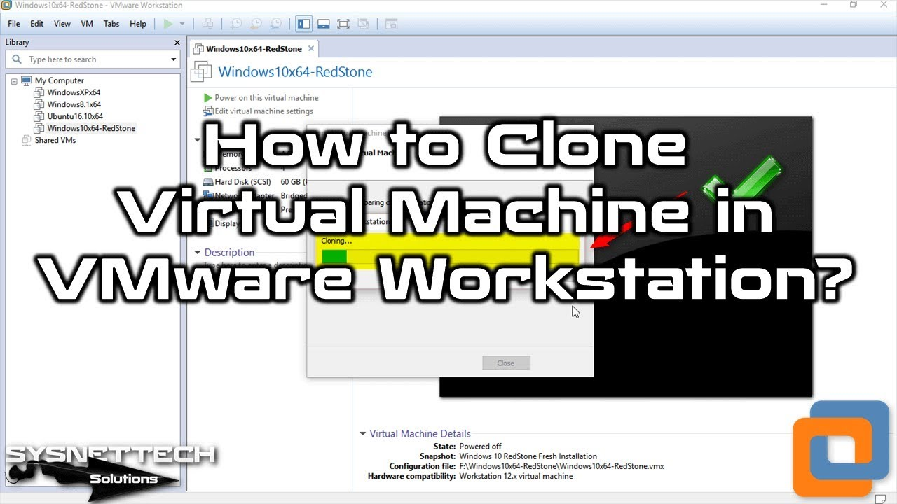 How to Clone Virtual Machine in VMware Workstation 15/14/12 | SYSNETTECH  Solutions