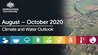 Climate and Water Outlook for August-October 2020, issued 30 July 2020