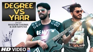 Degree Vs Yaar New Haryanvi Masoom Sharma, Ddr Rapstar Feat.Mohit Dahiya, Divya Jangid, Anjali