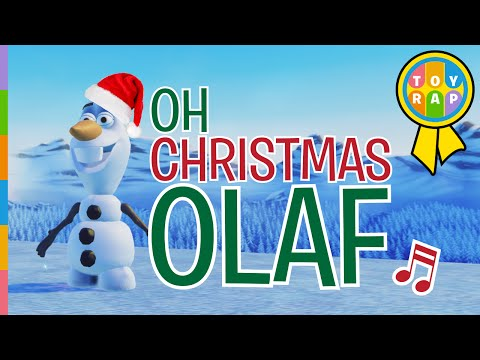 Frozen Olaf to OH CHRISTMAS TREE Christmas Songs for Kids | Merry Christmas from Toy Rap