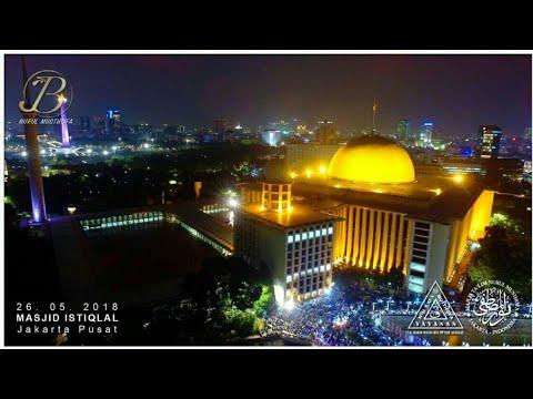 Qasidah Nurul Musthofa Di Masjid Istiqlal - Jakarta Pusat | 26 Mei 2018