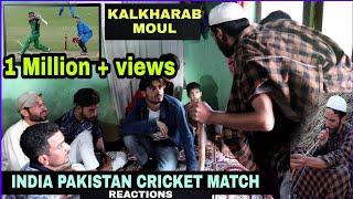 India Vs Pakistan Cricket Match Reactions - Kashmiri Kalkharabs