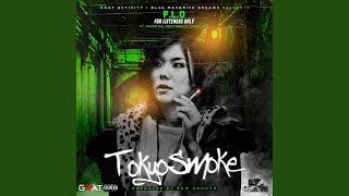 Tokyo Smoke (feat. Jazzie DA, Tee Streetz & Yung Guapi)