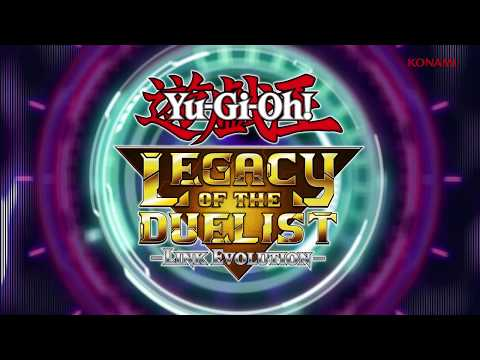 Yu-Gi-Oh! Legacy of the Duelist: Link Evolution – It's Time to Duel Trailer