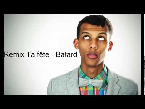 Stromae - Batard vs Ta Fête Remix