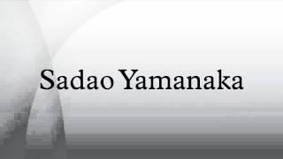 Sadao Yamanaka