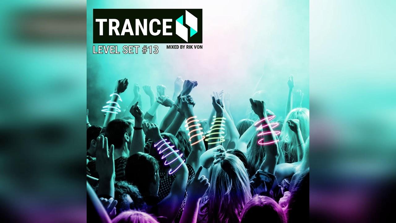 Trance Level SET #13