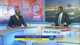 TENDANCES ECONOMIQUES (Invité: Martin OMGBA ZING) DU VENDREDI 10 MAI 2019   EQUINOXE TV