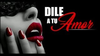 Deivy One - Dile A Tu Amor (Letra/Lyrics)