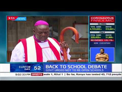 Archbishop Jackson Ole Sapit asks Kenyans to stop piling pressure on Gov\'t to re-open schools