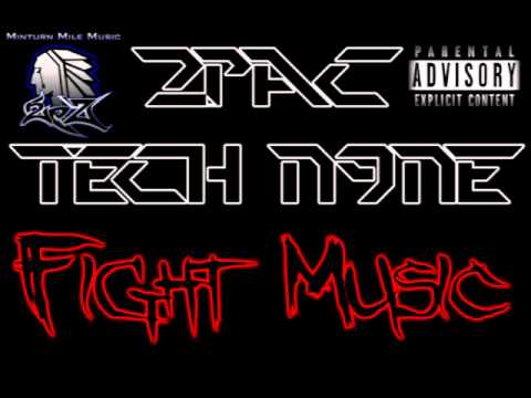 2Pac & Tech N9ne - Fight Music (Remix)