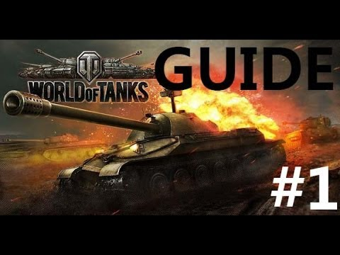 GUIDE #1 -Les BASES - World Of Tanks - AMo