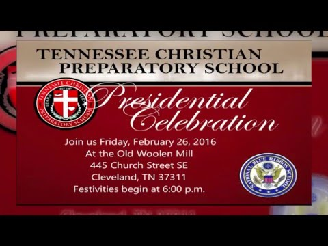 Tennessee Christian Preparatory School Presidential Banquet