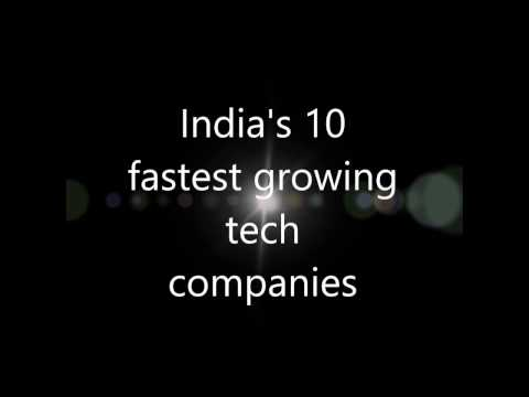 India's 10 fastest Growing Tech Companies