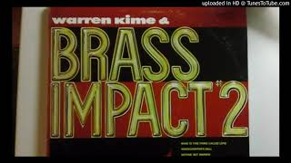 Warren Kime's Brass Impact #2