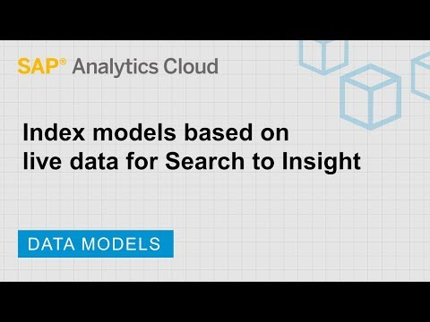 Index models based on live data for Search to Insight: SAP Analytics Cloud (2018.19.2)