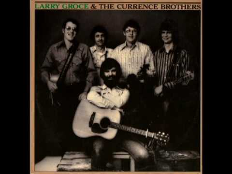 Larry Groce & The Currence Brothers [1975] - Larry Groce, The Currence Brothers