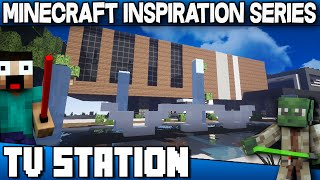 TV Station - Minecraft Inspiration Series with Keralis
