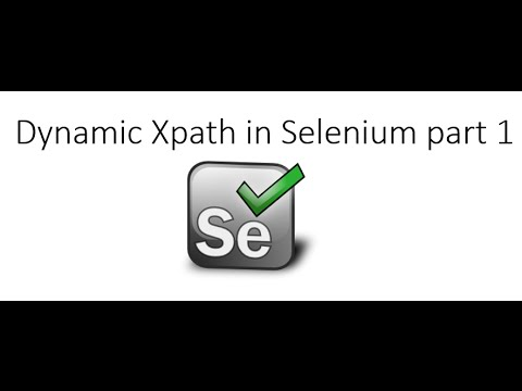 Dynamic XPath in Selenium  using Different Approaches