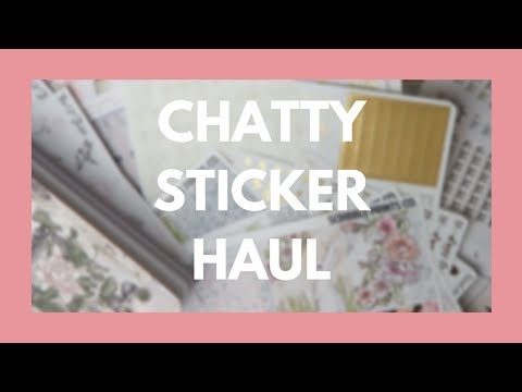 ETSY STICKER HAUL // Foil, Kits, and Too Much Chatting!