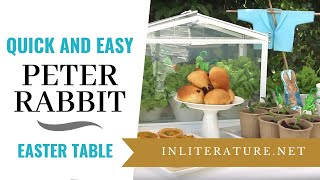 Quick and Easy Peter Rabbit Easter Table
