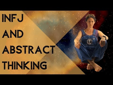 INFJ and Abstract Thinking