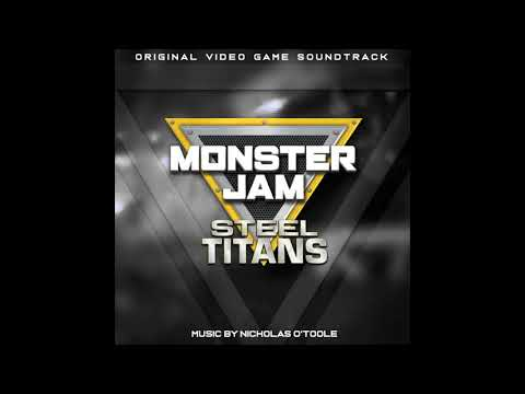 MONSTER JAM STEEL TITANS SOUNDTRACK: Northern Nightmare Theme