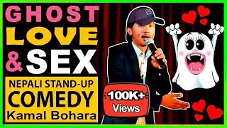 Ghost, Love Accident & S**x | Stand-up Comedy | Kamal Bohara | Laugh Nepal