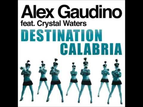 Alex Gaudino   Destination Calabria Original Radio Edit