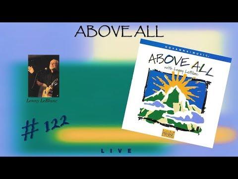 Lenny LeBlanc- Above All (Full) (1999)