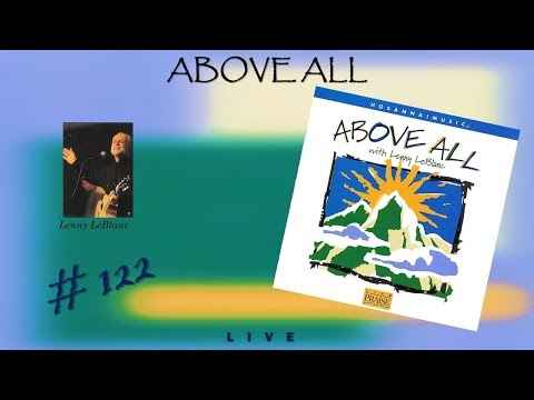 Lenny LeBlanc- Above All (Full) (1999)