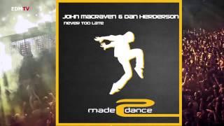 John Macraven & Dan Herderson - Never Too Late (Original Mix)