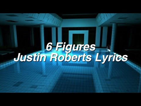 Six Figures ∥ Justin Roberts Lyrics