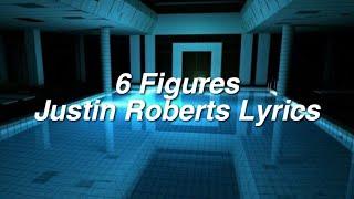 Six Figures ∥ Justin Roberts Lyrics Video
