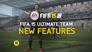 FIFA 15 Ultimate Team | New Features