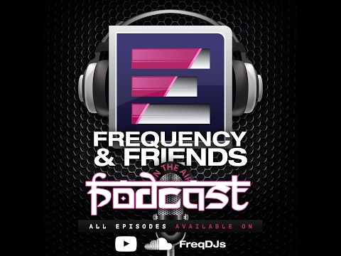 Frequency & Friends Podcast | Episode 2  |  New year, New Me