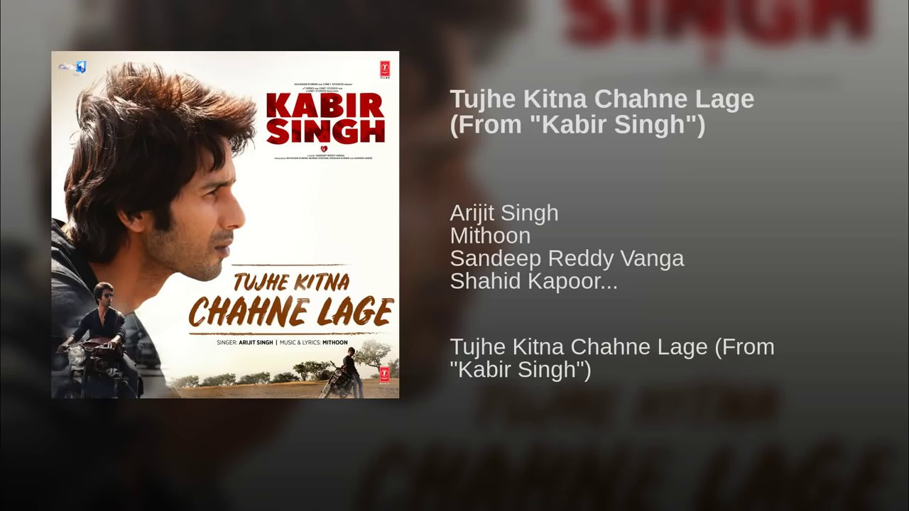 Tujhe Kitna Chahne Lage Mp3 Song Download By Pagalworld