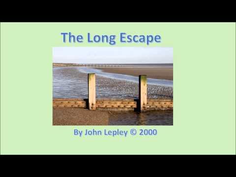 The Long Escape. By John Lepley