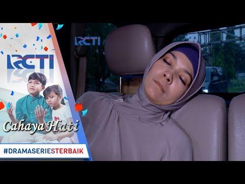 CAHAYA HATI  Wahh Mau Dibawa Kemana Bu Siti Oleh Orang orang Ini 15 November 2017