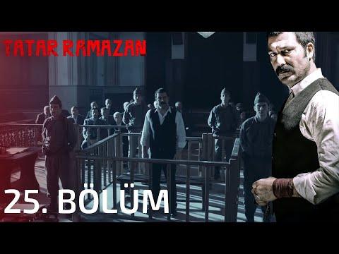Tatar Ramazan 25. Bölüm