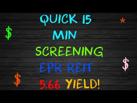 Quick After Screening EPR Entertainment Properties Trust, It Was a Buy