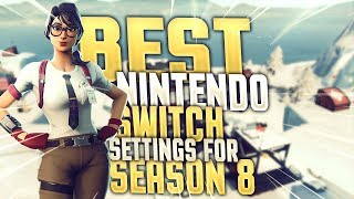 Best Fortnite Nintendo Switch Setting For Season 8 | Fortnite Nintendo Switch