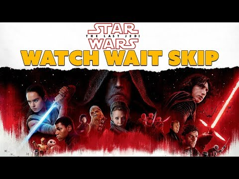 Star Wars: The Last Jedi... WATCH? WAIT? SKIP? - SPOILER-FREE Couch Chat