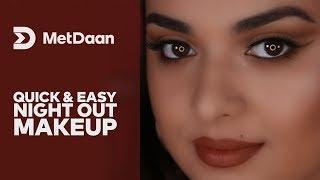 Quick & easy night out Makeup | MET DAAN
