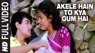 Video Akele Hain To Kya Gum Hai [Full HD Song] | Qayamat se Qayamat Tak | Aamir, Juhi download MP3, 3GP, MP4, WEBM, AVI, FLV Januari 2018