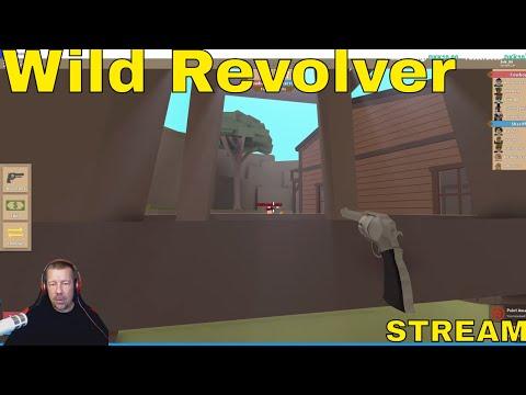 WILD REVOLVER - ROBLOX - STREAM