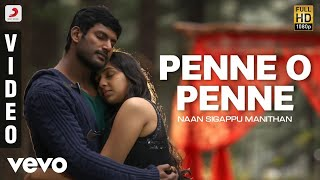 Naan Sigappu Manithan - Penne O Penne Video | G.V. Prakash Kumar