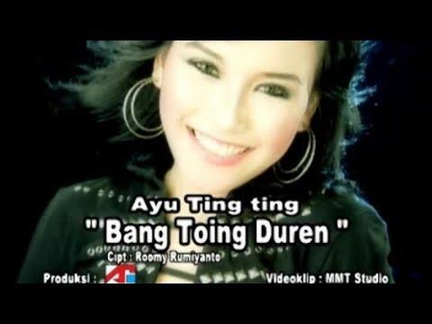 Ayu Ting Ting - Bang Toing Duren
