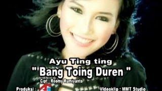 [4.69 MB] Ayu Ting Ting - Bang Toing Duren